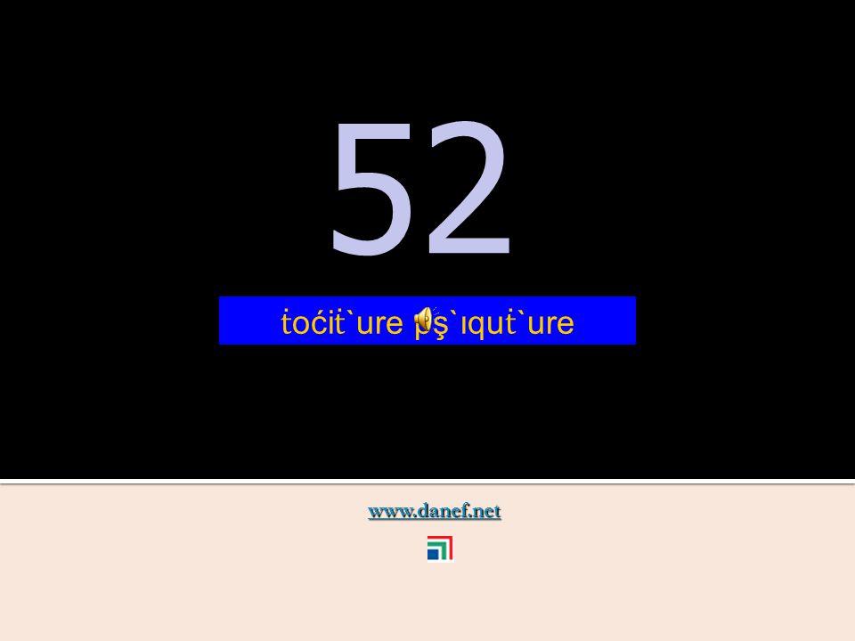 www.danef.net 51 51 ṫ oći ṫ `ure pş`ıquzıre