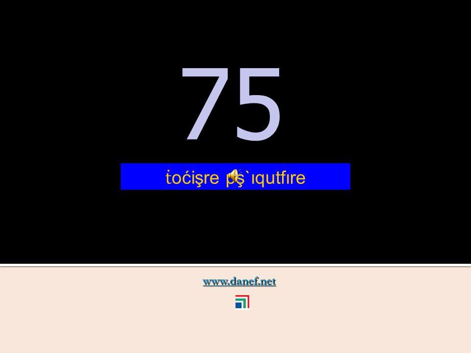 www.danef.net 74 74 ṫ oćişre pş`ıqupĺ`ıre