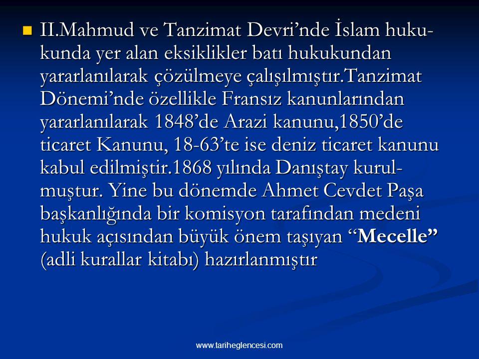 C-İNKILABIN GELİŞİMİ,DEVLET VE TOPLUM KURULUŞLARININ LAİKLEŞMESİ 1-OSMANLI DEVLETİNDE HUKUK 1-OSMANLI DEVLETİNDE HUKUK Osmanlı Devleti'nde hukuk şer'i