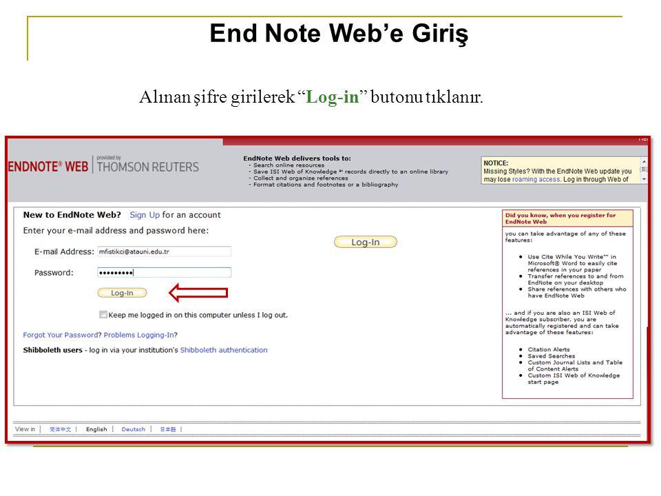 """Alınan şifre girilerek """"Log-in"""" butonu tıklanır. End Note Web'e Giriş"""