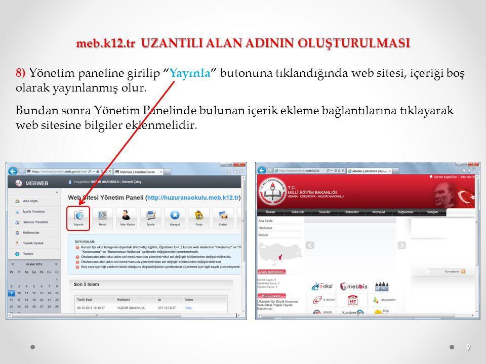 """9 8) Yönetim paneline girilip """"Yayınla"""" butonuna tıklandığında web sitesi, içeriği boş olarak yayınlanmış olur. Bundan sonra Yönetim Panelinde bulunan"""