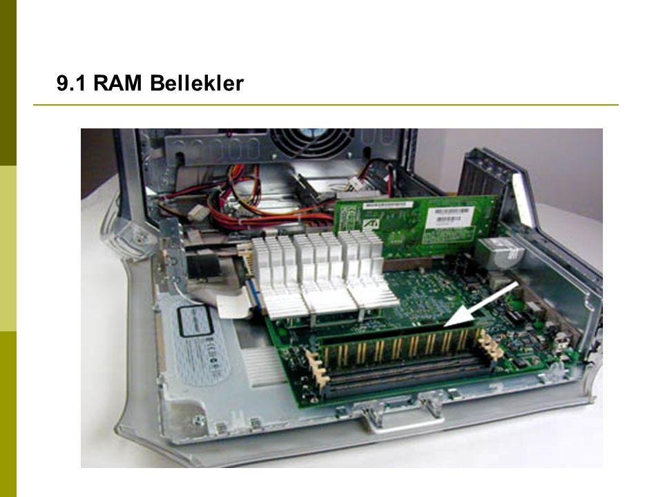 9.1 RAM Bellekler