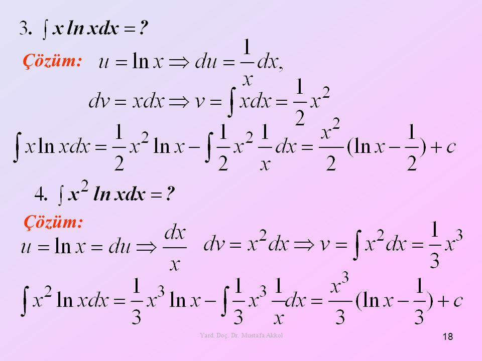Çözüm: 18 Yard. Doç. Dr. Mustafa Akkol