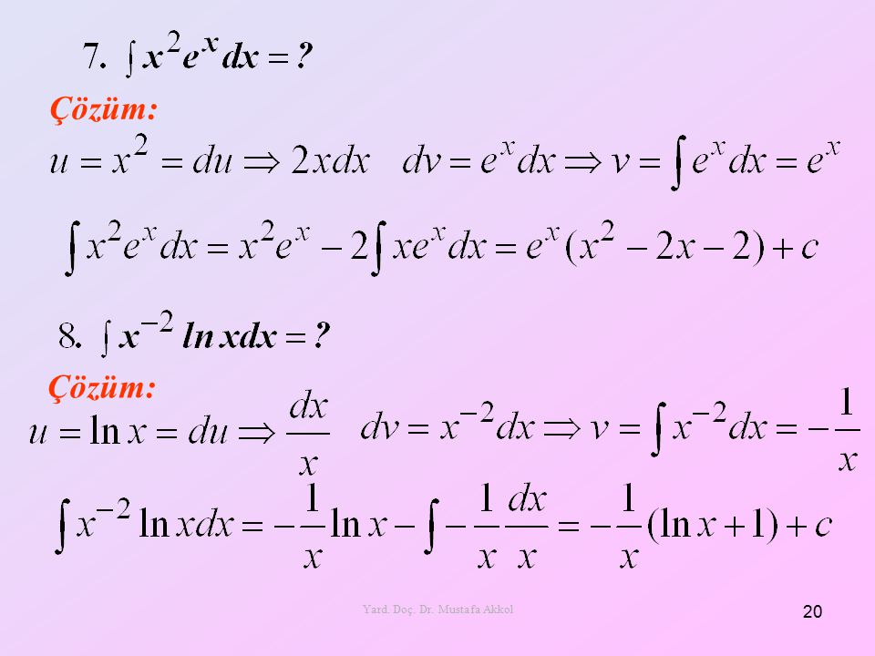 Çözüm: 20 Yard. Doç. Dr. Mustafa Akkol