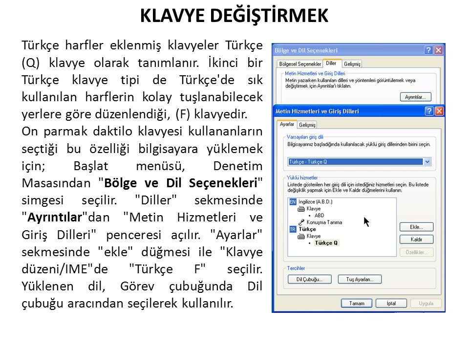 Türkçe harfler eklenmiş klavyeler Türkçe (Q) klavye olarak tanımlanır. İkinci bir Türkçe klavye tipi de Türkçe'de sık kullanılan harflerin kolay tuşla