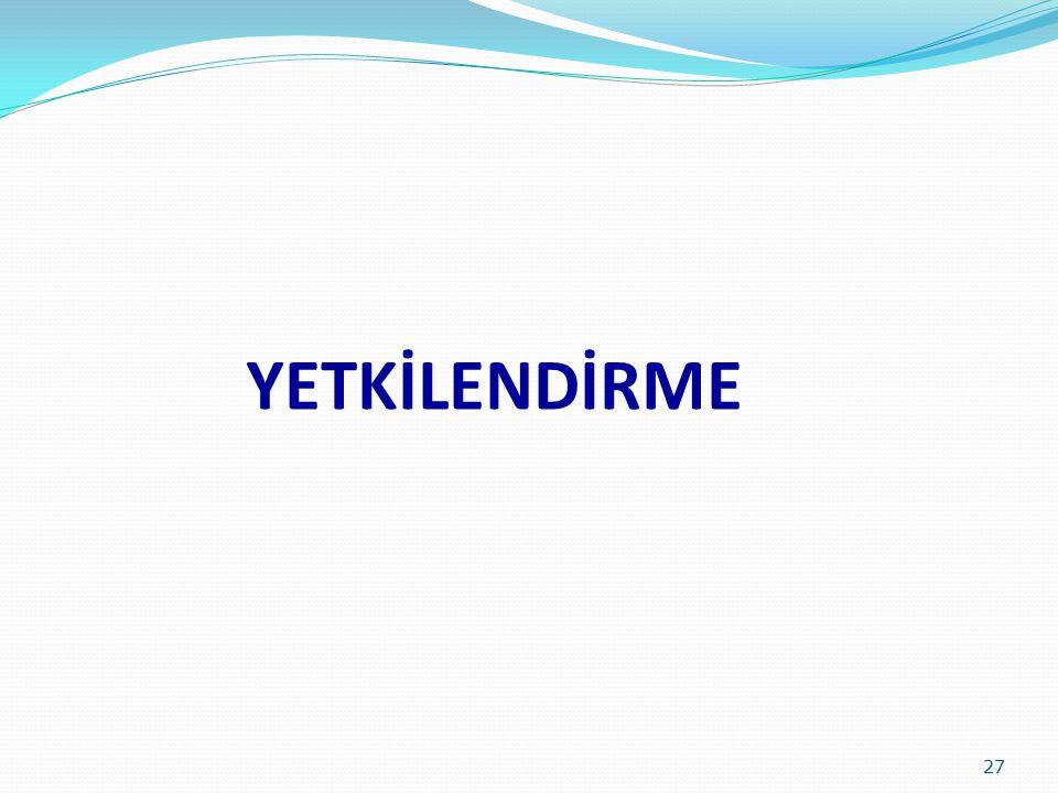 YETKİLENDİRME 27