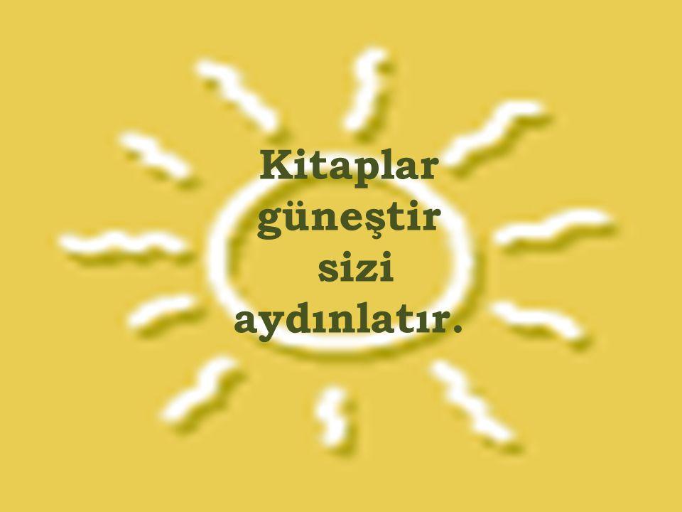 K itap R uhun İ lacıdır.