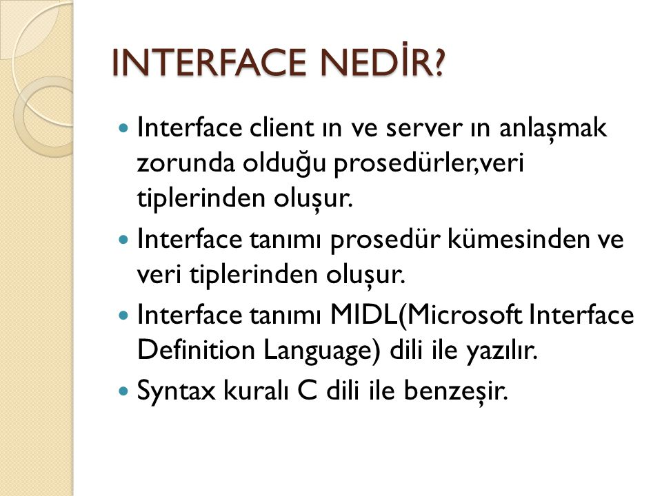 INTERFACE NED İ R.