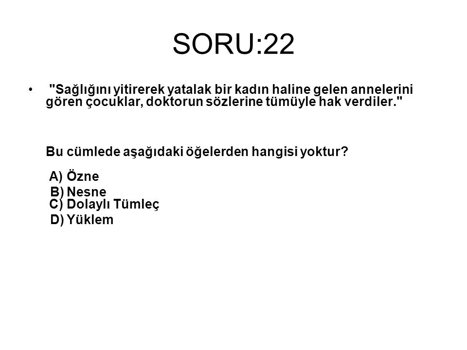 SORU:22