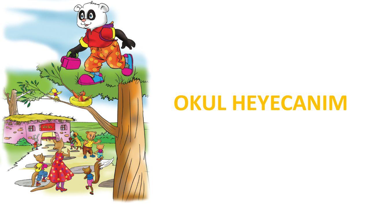 OKUL HEYECANIM