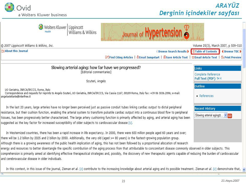 23.Mayıs.2007 23 ARAYÜZ Derginin içindekiler sayfası