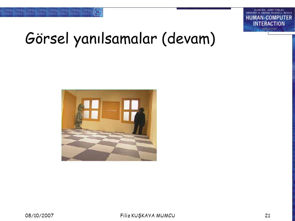 08/10/2007Filiz KUŞKAYA MUMCU21 Görsel yanılsamalar (devam)