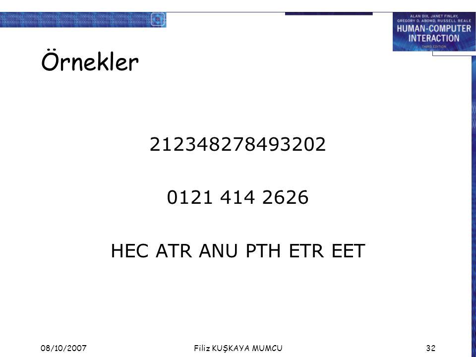 08/10/2007Filiz KUŞKAYA MUMCU32 Örnekler 212348278493202 0121 414 2626 HEC ATR ANU PTH ETR EET
