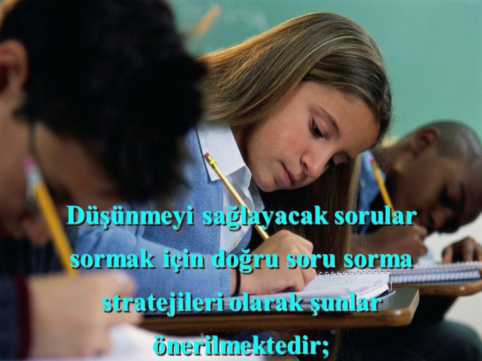 İlköğretim ve ortaöğretimde öğretmenler bir derste onlarca soru sormasına rağmen bu soruların %90'nın cevabı ezberlenen bilgilerdir.