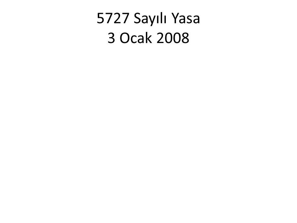 5727 Sayılı Yasa 3 Ocak 2008