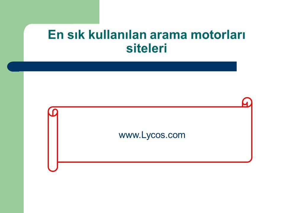 En sık kullanılan arama motorları siteleri www.Lycos.com