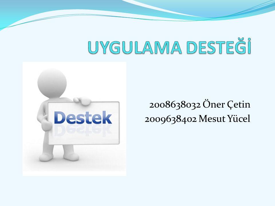 2008638032 Öner Çetin 2009638402 Mesut Yücel