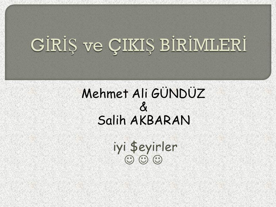 Mehmet Ali GÜNDÜZ & Salih AKBARAN iyi $eyirler