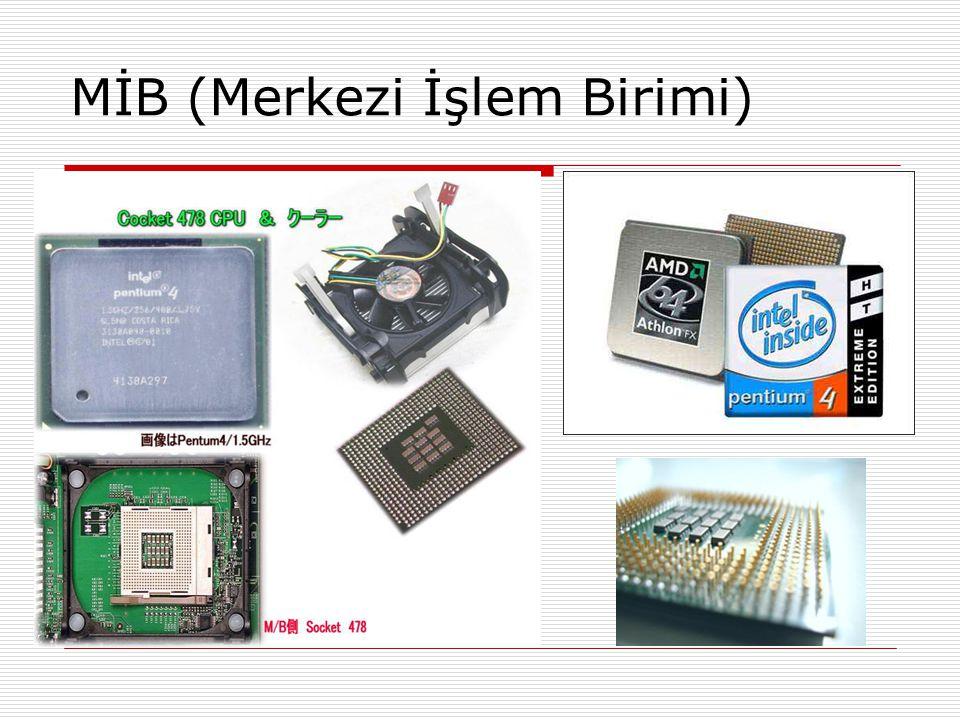 MİB (Güncel)  Yani Intel Core 2 Duo 2,1 Gigahertz  2,1 * 2 çekirdek = 4,2 Gigahertz Hız  Saniyede 4.2 trilyon işlem yapabilmelidir.