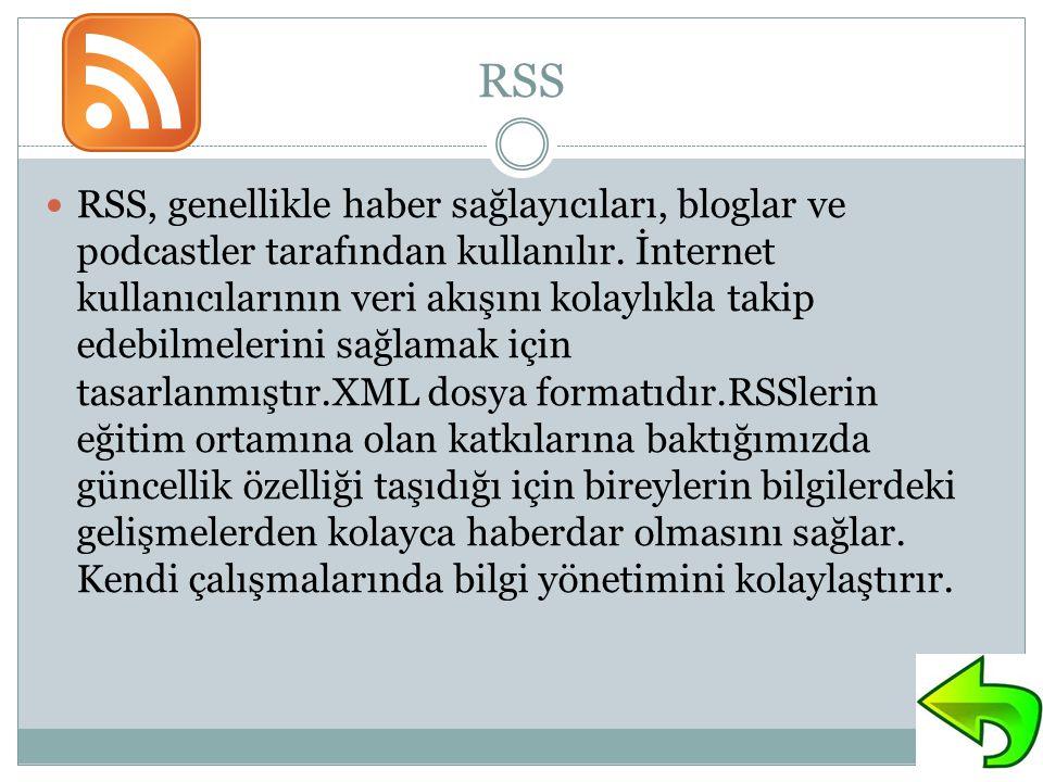 RSS RSS, genellikle haber sağlayıcıları, bloglar ve podcastler tarafından kullanılır.