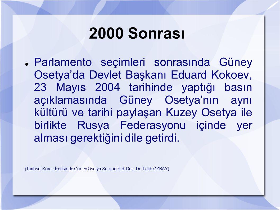 Parlamento seçimleri sonrasında Güney Osetya'da Devlet Başkanı Eduard Kokoev, 23 Mayıs 2004 tarihinde yaptığı basın açıklamasında Güney Osetya'nın ayn
