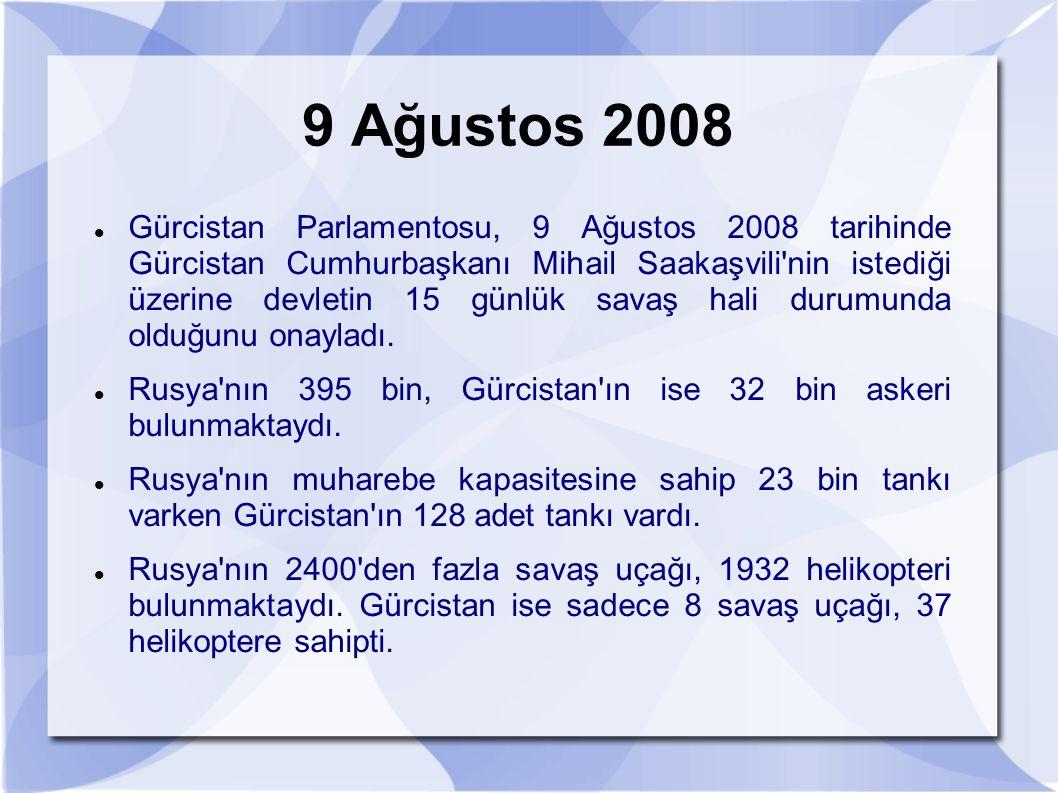 9 Ağustos 2008 Gürcistan Parlamentosu, 9 Ağustos 2008 tarihinde Gürcistan Cumhurbaşkanı Mihail Saakaşvili'nin istediği üzerine devletin 15 günlük sava