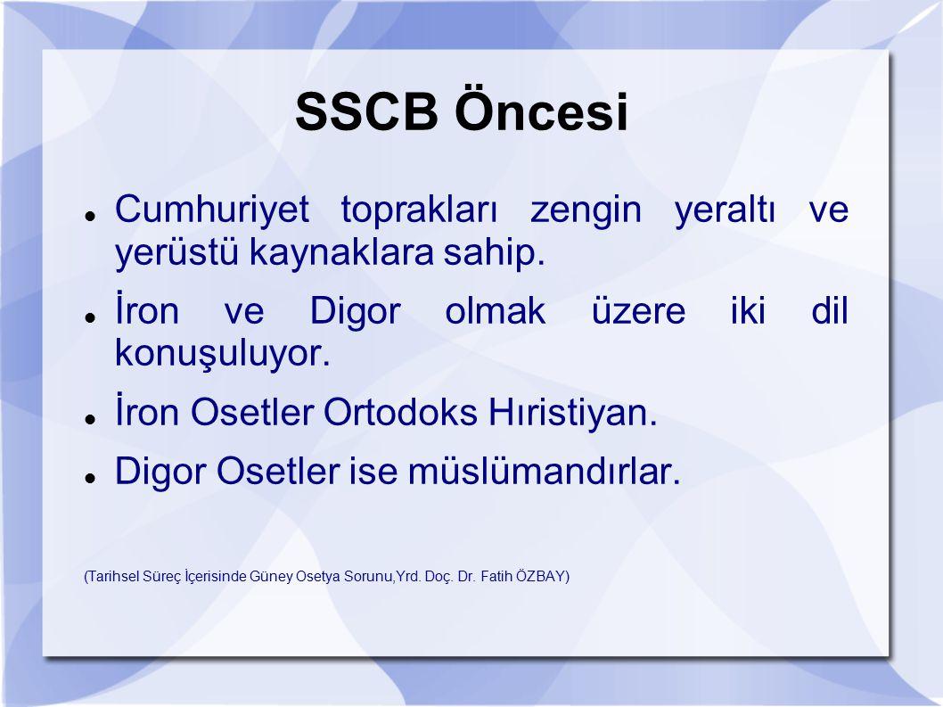 SSCB Öncesi Cumhuriyet toprakları zengin yeraltı ve yerüstü kaynaklara sahip. İron ve Digor olmak üzere iki dil konuşuluyor. İron Osetler Ortodoks Hır