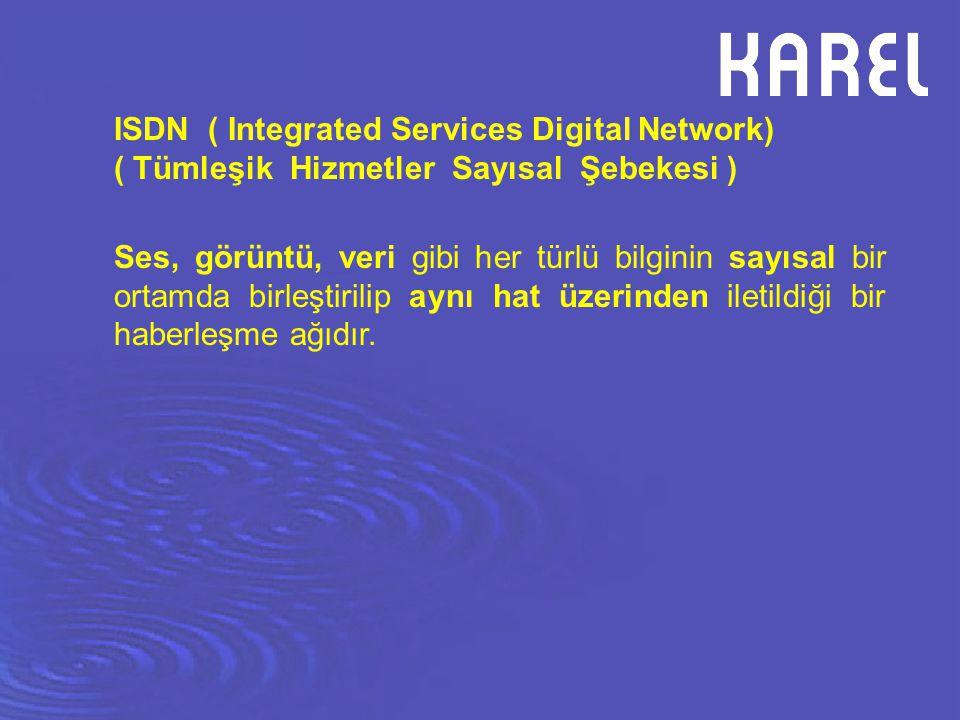 Ses, görüntü, veri gibi her türlü bilginin sayısal bir ortamda birleştirilip aynı hat üzerinden iletildiği bir haberleşme ağıdır. ISDN ( Integrated Se