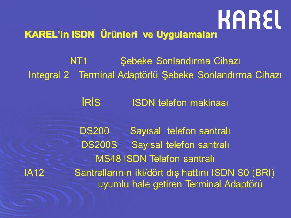 NT1 Şebeke Sonlandırma Cihazı Integral 2 Terminal Adaptörlü Şebeke Sonlandırma Cihazı İRİS ISDN telefon makinası DS200 Sayısal telefon santralı DS200S