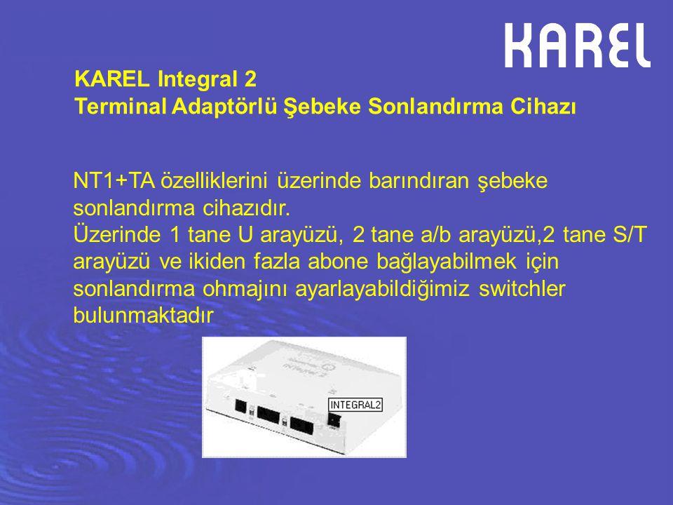 KAREL Integral 2 Terminal Adaptörlü Şebeke Sonlandırma Cihazı NT1+TA özelliklerini üzerinde barındıran şebeke sonlandırma cihazıdır. Üzerinde 1 tane U