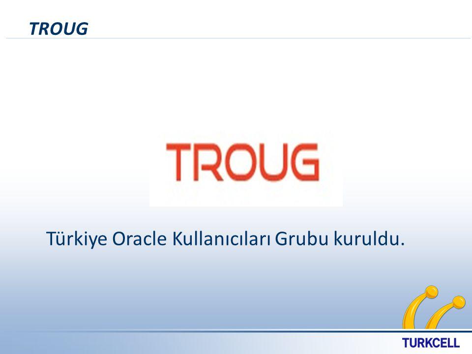TROUG Türkiye Oracle Kullanıcıları Grubu kuruldu.