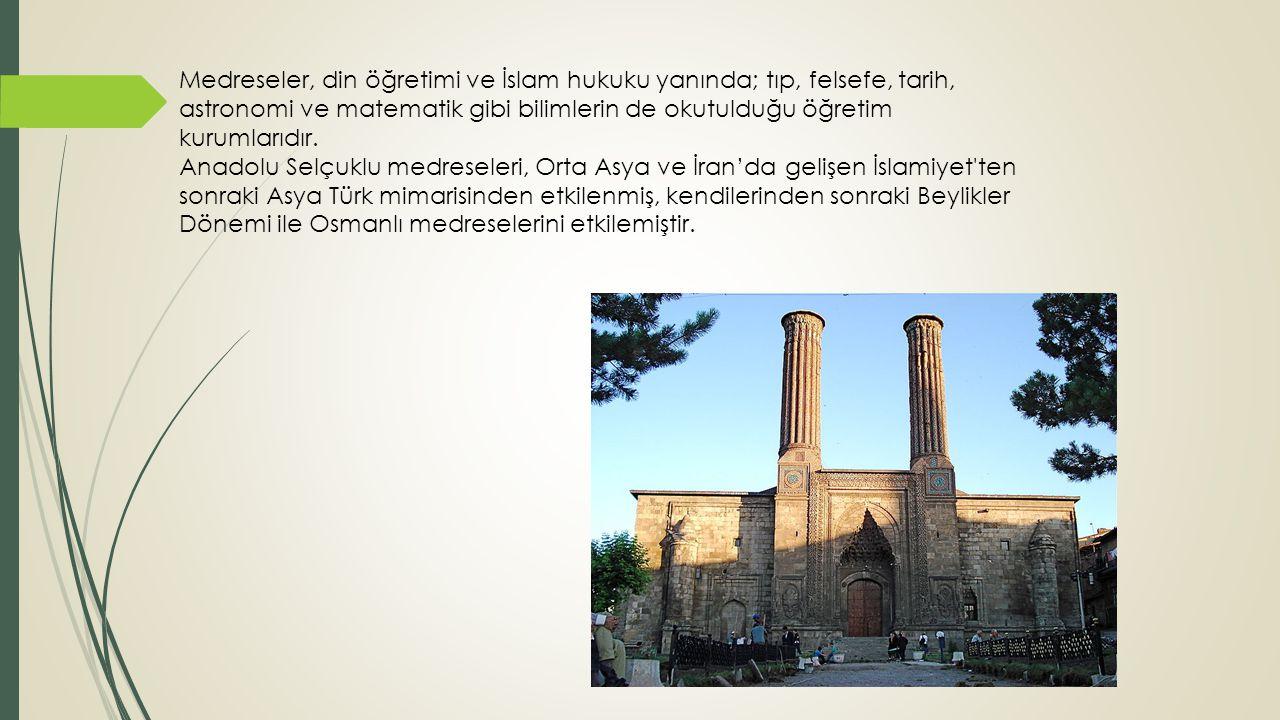 Kapalı Avlulu (Kubbeli) Medreseler Tokat ve Niksar Yağıbasan Medresesi Tokat (1121-1152)-Niksar (1157-1158) Danişmendlilerden Yağıbasan tarafından yaptırılan ilk kubbeli medreseler moloz taştan sade, süslemesiz medreselerdir.