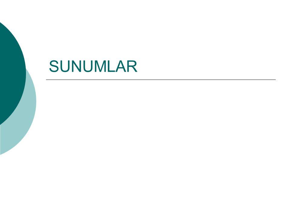 SUNUMLAR