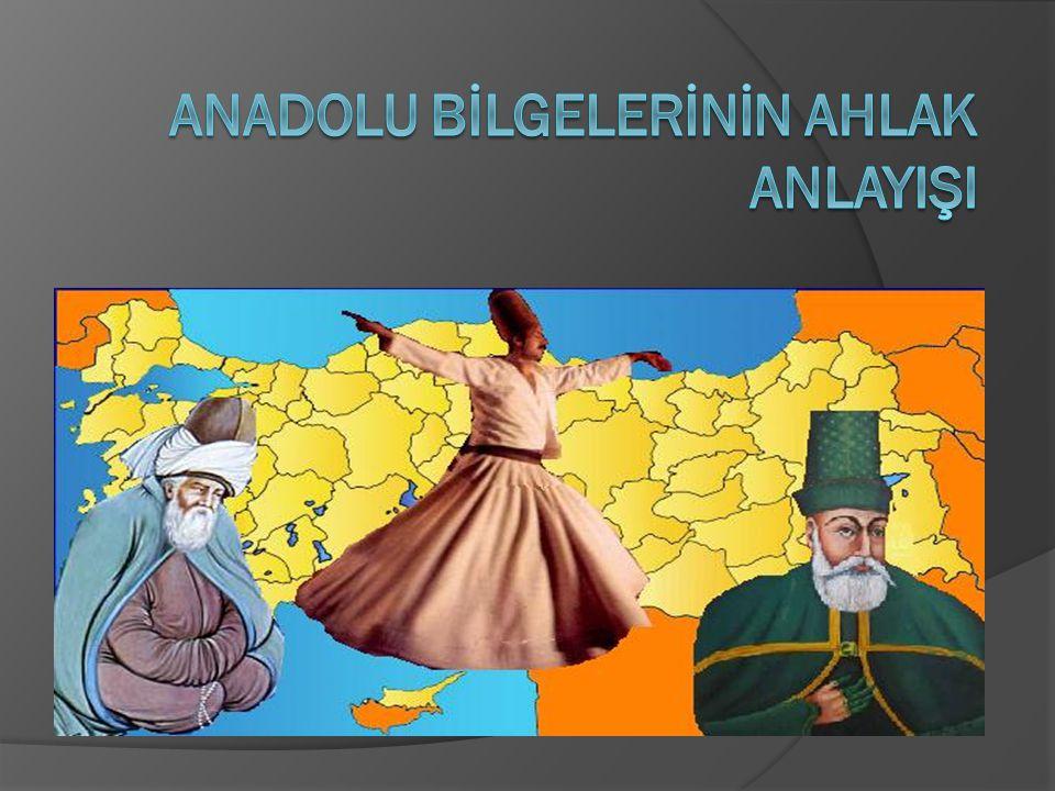MEVLANA:  Horasan bölgesinin Belh kentinde doğmuş Konya'da yaşamış ve ölmüştür.