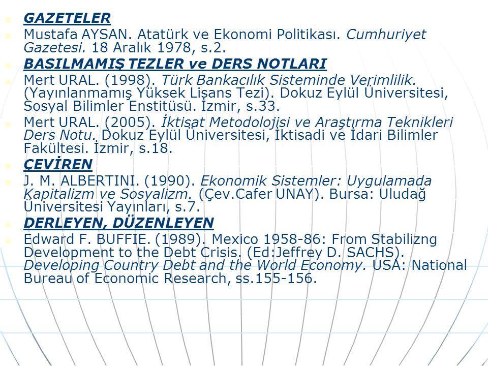 GAZETELER Mustafa AYSAN.Atatürk ve Ekonomi Politikası.