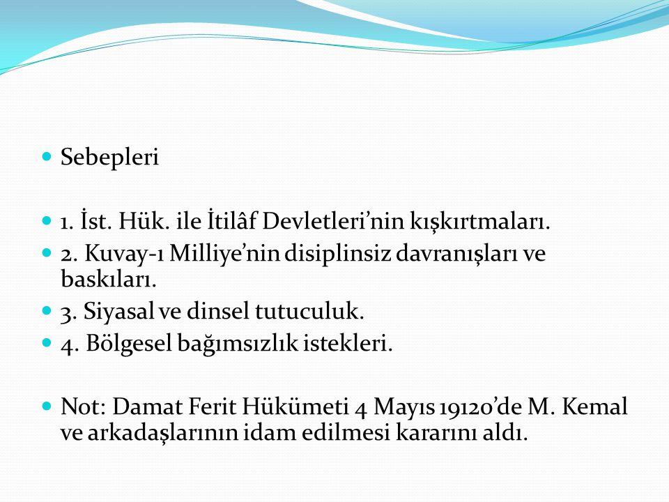 a) İstanbul Hükümeti Tarafından Çıkarılan Ayaklanmalar 1.