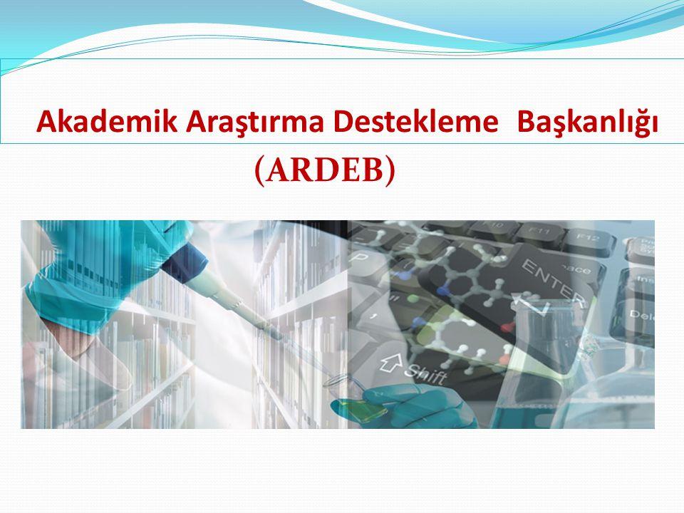Akademik Araştırma Destekleme Başkanlığı (ARDEB)