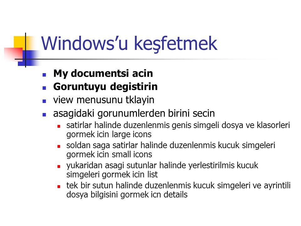 Windows'u keşfetmek dosyalari siralayin incelemek istediginiz klasoru acin view menusunu tiklayin ve arrange iconsi gosterin alt menuden istedigin siralama turunu secin dosyalari adlarina gore siralamak icin by name dosyalari turlerine gore siralamak icin by type dosyalari boyutlarina gore siralamak icin by size dosyalari yaratildiklari tarihine yada en son degistirilme tarihlarine gore siralamak icin by date