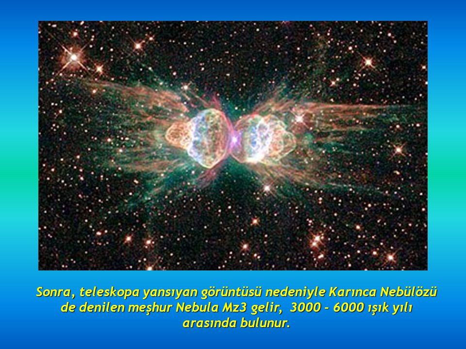 İşte, ilk olarak, M 104 d3 denilen Chapeau Galaksisi ki, dünyadan 28 milyon ışık yılı uzakta bulunmaktadır; Hubble'nun almış olduğu fotoğrafların en g