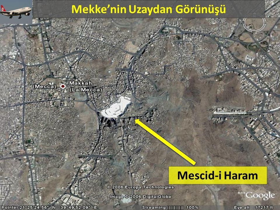 Mekke'nin Uzaydan Görünüşü Mescid-i Haram