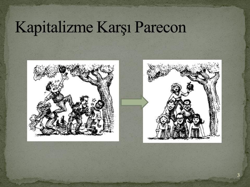 (Participatory Economics=Katılımcı Ekonomi) Kapitalizme karşı alternatif ekonomik bir sistemdir.