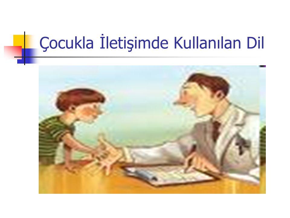 Çocukla İletişimde Kullanılan Dil