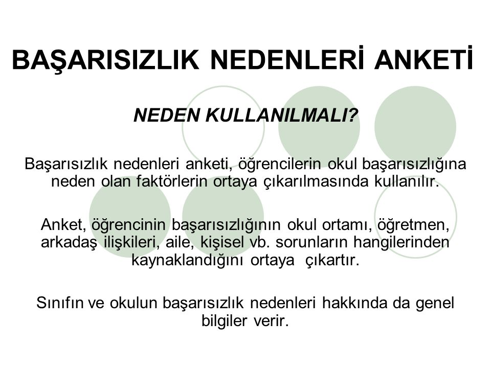 BAŞARISIZLIK NEDENLERİ ANKETİ NEDEN KULLANILMALI.