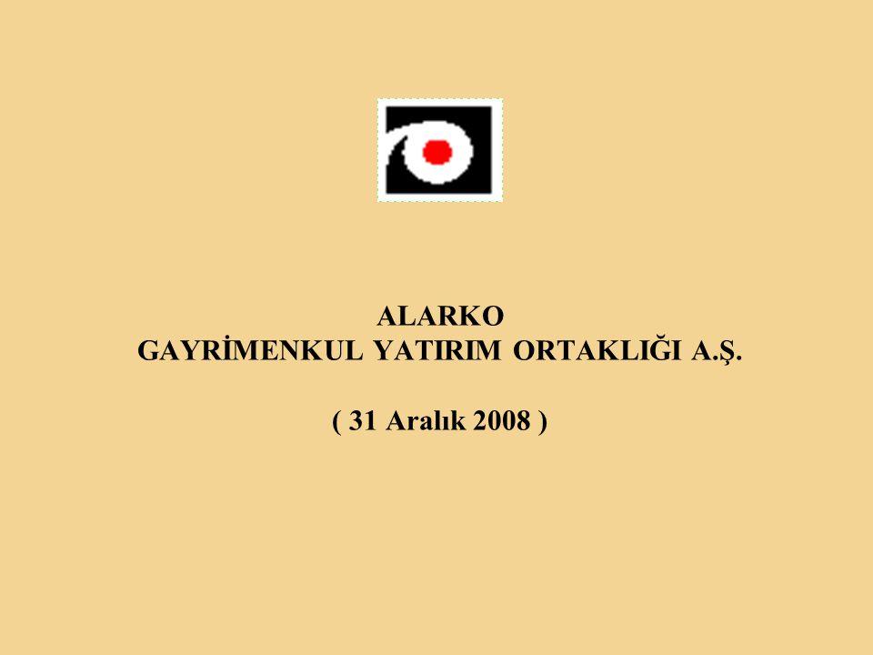 ALARKO GAYRİMENKUL YATIRIM ORTAKLIĞI A.Ş. ( 31 Aralık 2008 )