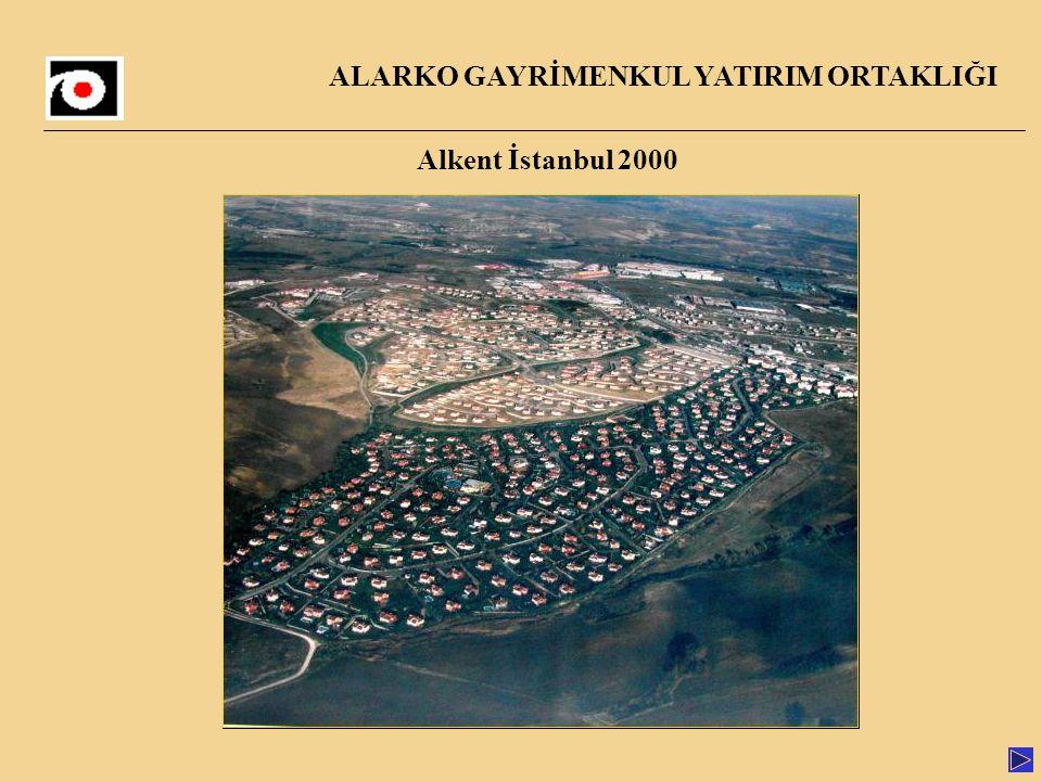 Alkent İstanbul 2000 ALARKO GAYRİMENKUL YATIRIM ORTAKLIĞI