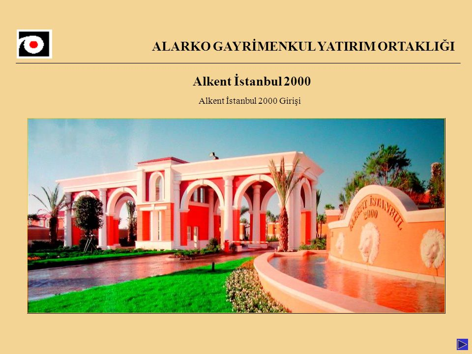 Alkent İstanbul 2000 Alkent İstanbul 2000 Girişi