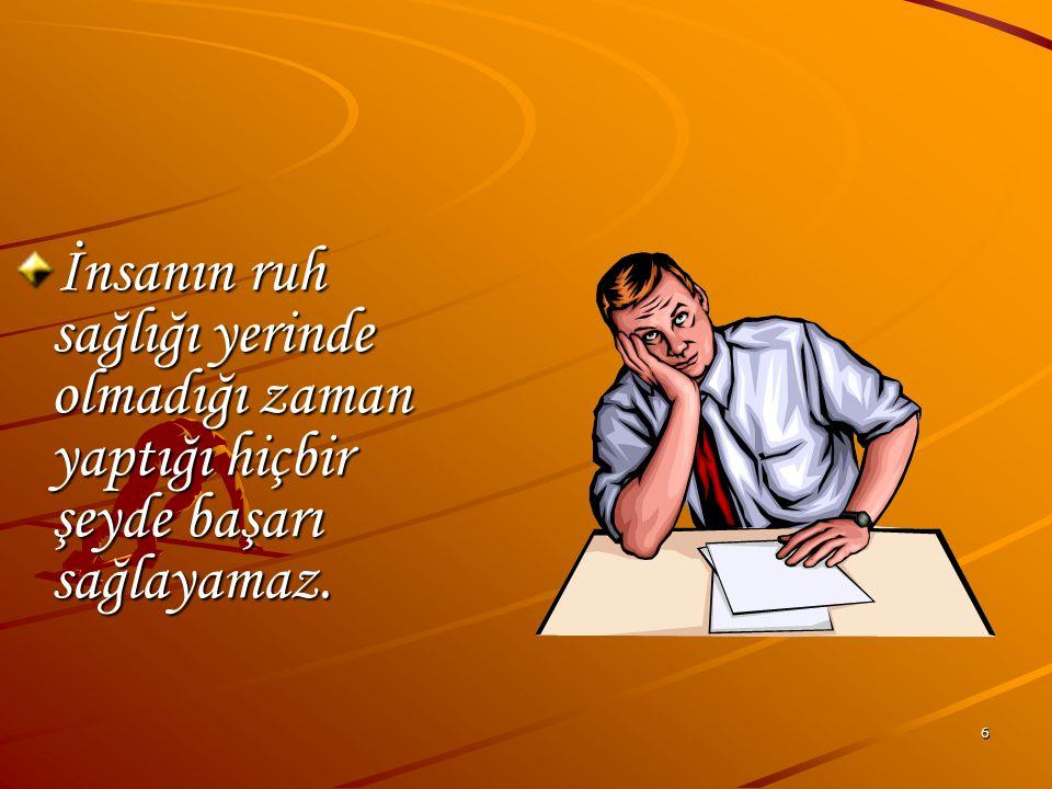 26 Sınav öncesi 2 - 3 gün Sınavdan ve başarısızlıktan korkmayınız.