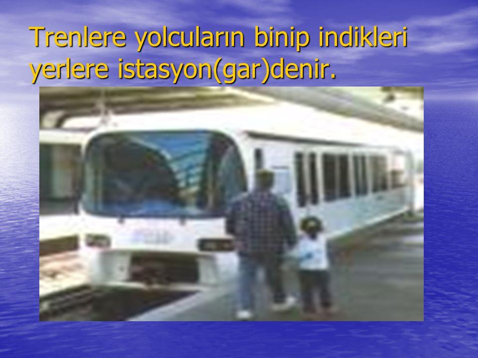 Gemilere yolcuların bindikleri ve indikleri yerlere liman denir.