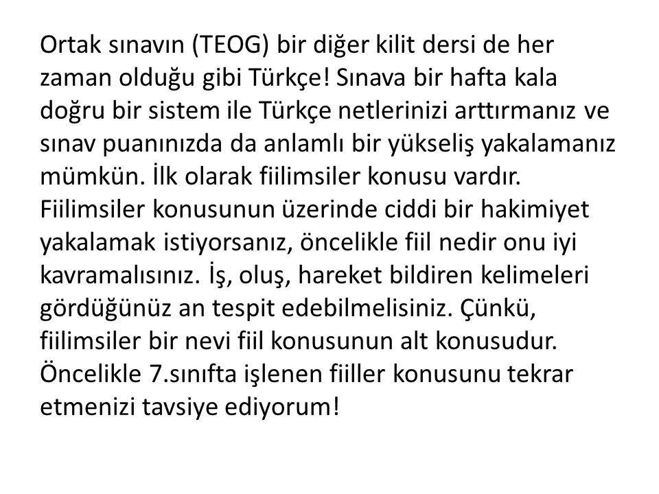 Ortak sınavın (TEOG) bir diğer kilit dersi de her zaman olduğu gibi Türkçe! Sınava bir hafta kala doğru bir sistem ile Türkçe netlerinizi arttırmanız