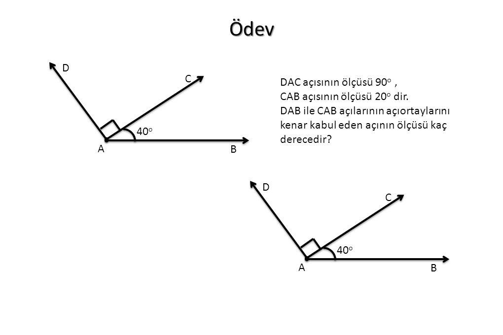 Ödev DAC açısının ölçüsü 90 o, CAB açısının ölçüsü 20 o dir. DAB ile CAB açılarının açıortaylarını kenar kabul eden açının ölçüsü kaç derecedir? A B C